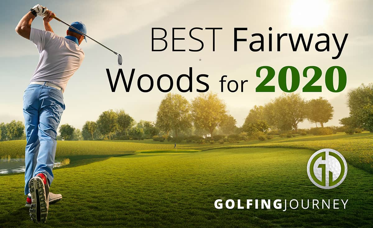 Best Faiway woods 2020 review