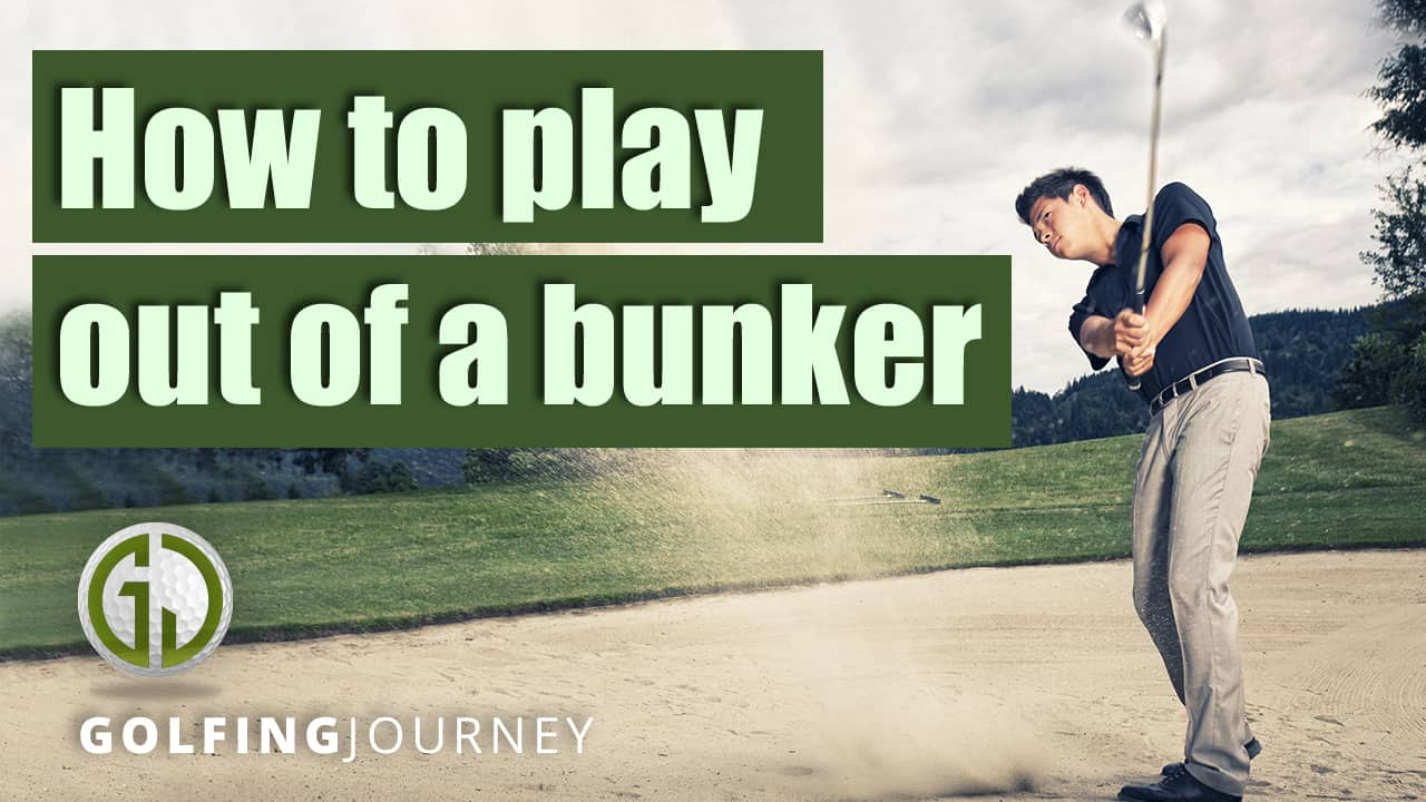How to play out of a bunker thumbnail