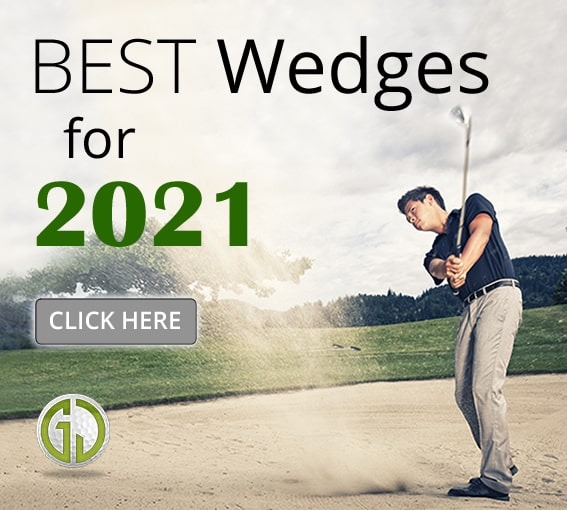 Best wedges 2021 SQUARE
